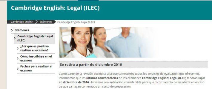 Cambridge English Legal (ILEC) se retira a partir de Diciembre 2016