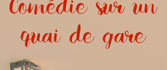 """""""Comedie sur un quai de gare"""", teatro francés en Madrid"""