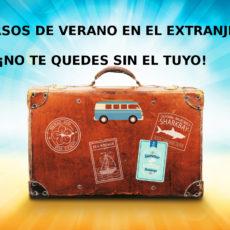 ¡No te quedes sin tu viaje al extranjero este verano!